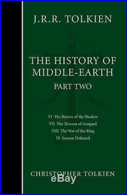 History of Middle-Earth Part 2 Part 2 the Lord of the Rings by Christopher To